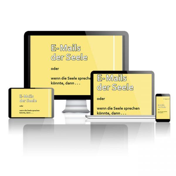 E-Mails der Seele - Das neue Buch von Dr- Dagmar Just
